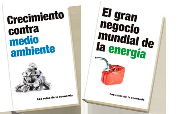 Libros: «El gran negocio mundial de la energía» y «Crecimiento contra medio ambiente»