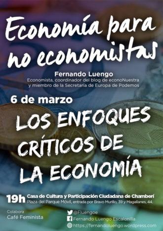 """Curso: """"Economía para no economistas""""; Los enfoques críticos de la economía"""